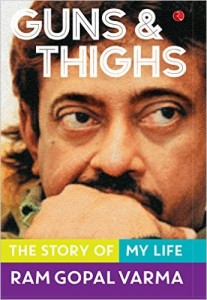 Guns and Thighs by Ram Gopal Varma