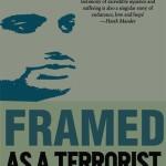 Framed Terrorist