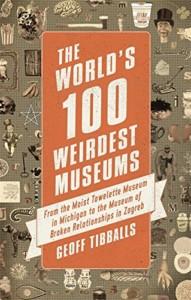world-100-weirdest-museums