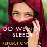 Do We Not Bleed