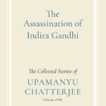 The Assasination of Indira Gandhi
