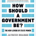how should a goverment be